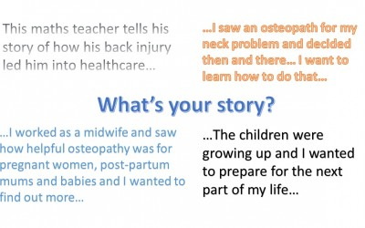 What's your story?  Tell us why you wanted to become an Osteopath